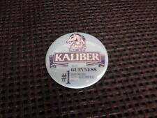 Old Vtg KALIBER GUINNESS NON-ALCOHOLIC BREW  PINBACK Badge Advertising