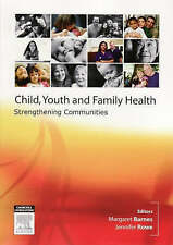 Child, Youth and Family Nursing in the Community by Margaret Barnes, Jennifer...