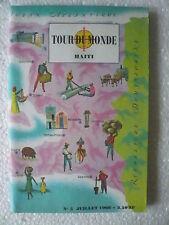 TOUR DU MONDE n° 5 HAÏTI Géographie Collector images couleur Juillet 1960
