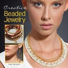 Creative Beaded Jewelry by Sigal Buzaglo (2011, Paperback)