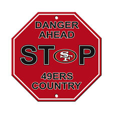 """San Francisco 49ers Country Danger Ahead STOP Sign 12"""" x 12"""" Octagon Made in USA"""