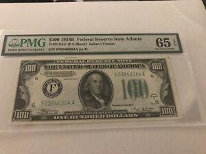 1934B $100 Atlanta Federal Reserve - PMG  65 EPQ *VINSON*