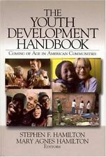 Youth Development Handbook : Coming of Age in American Communities, Paperback...