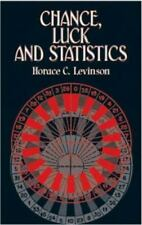 Chance, Luck, and Statistics by Horace C. Levinson Paperback Dover