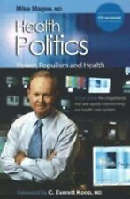 Health Politics by Mike Magee and C. Eve Koop (2005, SC) W/CDR -