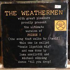 "[Rock/Pop]~Exc 12""~The Weathermen~Poison!~(Toxic Lipstick Remixes)~[1987~Belgium"