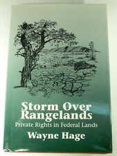 STORM OVER RANGELANDS WAYNE HAGE SIGNED Private Property Rights Federal Lands HC