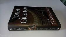 JOHN GRISHAM - LA CONVOCAZIONE - MONDADORI OMNIBUS - 1A EDIZIONE 2002 - RM39