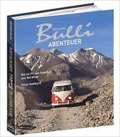 Das große Bulli-Abenteuer Bildband Reise VW Bus T1 Erlebnisreise Fernreise Buch