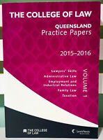 The College of Law: Queensland Practice Papers! Volume 1: 2015 - 2016!
