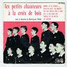 """PETITS CHANTEURS CROIX DE BOIS Vinyle 45T 7"""" EP MADRE EN LA PUERTA F Rèduit RARE"""