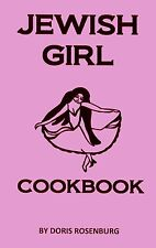 """JEWISH GIRL"" traditional family KOSHER COOKBOOK"