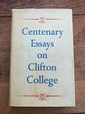 centenary essays on clifton college !