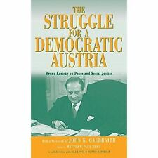 The Struggle for a Democratic Austria: Bruno Kreisky on Peace and-ExLibrary