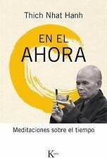 En el ahora: Meditaciones sobre el tiempo (Spanish Edition)