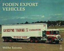 Foden Export Vehicles, Lorries Haulage International Transport 9781910456767