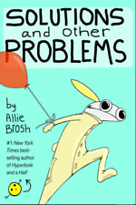 Solutions and Other Problems by Allie Brosh - Hardcover, 2020
