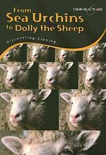 From Sea Urchins to Dolly the Sheep: Discovering Cloning (Chain-ExLibrary