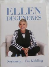 Seriously... I'm Kidding by Ellen DeGeneres (Paperback, 2011)