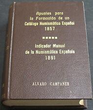 Apuntes Para La Formacion De Un Catalogo Numismatico Espanol 1857...