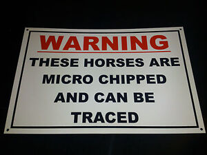 HORSES ARE MICROCHIPPED CAN BE TRACED sign 6 OPTIONS!! Stables, field animals