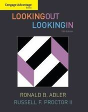 Cengage Advantage Books: Looking Out, Looking In, Proctor II, Russell F., Adler,