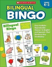 Bilingual Bingo : Easy-to-Make Reproducible Games-in English and Spanish-That...