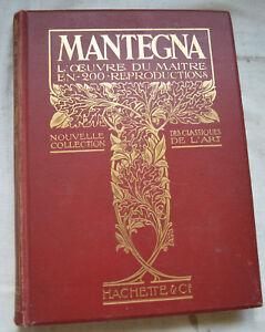 ANDREA MANTEGNA L OEUVRE DU MAITRE ED HACHETTE 1911 BE
