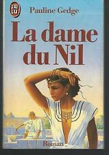 La Dame du Nil.Pauline GEDGE.J'ai Lu G003