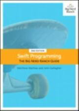 Big Nerd Ranch Guides: Swift Programming : The Big Nerd Ranch Guide by John...