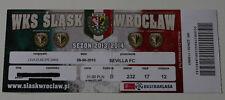 OLD TICKET EL Slask Wroclaw Poland Sevilla FC Spain