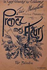 ++FELIX MARAFIOTI prenez mes fleurs/un petit femme/marie FOX MELODIE PARTITION++