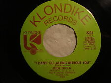 "JUDY GREEN ""I Can't Get Along Without You"" b/w ""Come On Out Of The Cold"" VG+"