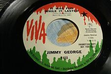 "JIMMY GEORGE ""It Was Fun While It Lasted / Ain't it Something"" DJ VIVA 633 NM-"