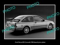 OLD POSTCARD SIZE PHOTO OF 1986 FORD SIERRA RS COSWORTH LAUNCH PRESS PHOTO
