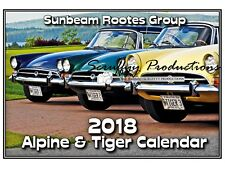 SUNBEAM ROOTS GROUP ALPINE & TIGER 2018 WALL CALENDAR - HIGH QUALITLY PHOTOS