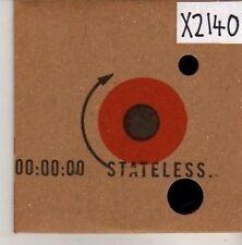 (CN221) Stateless, Down Here - 2004 DJ CD