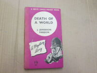 Good - Death Of A World - J Jefferson Farjeon  UNDATED.    Foxing/tanning to edg