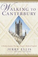 Walking to Canterbury: A Modern Journey Through Chaucer's Medieval England, Elli