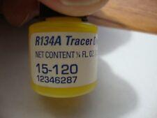 GM R134A A/C FLUORESCENT TRACER DYE .25 Fluid Oz. P/n 12346287 AC Delco 15-120