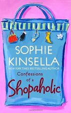 Confessions of a Shopaholic (Shopaholic, No 1) by Sophie Kinsella