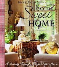Home Sweet Home: A Journey Through Marys Dream Ho