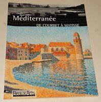 MEDITERRANEE DE COURBET A MATISSE - EXPOSITION 2000 / 2001 PARIS - LIVRE / REVUE