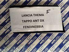 LANCIA THEMA  TAPPO FENDINEBBIA  PARAURTI DESTRO FINO AL1988