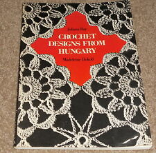 Crochet 21 Designs from Hungary by Madeleine Bokoli, Juliana Ray, Motifs Florals