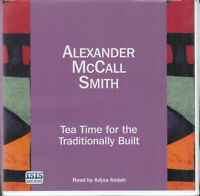Alexander McCall Smith Tea Time For Traditionally Built 6CD Audio Book FASTPOST