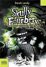 Skully Fourbery joue avec le feu von Landy,Derek | Buch | Zustand gut
