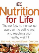 Nutrition for Life: A No Fad, Non-Nonsense Approac