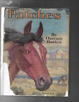 PATCHES Clarence Hawkes - Griswold Tyng 1930 hardcover