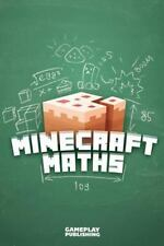 Minecraft Maths by Minecraft Library and Gameplay Publishing (2015, Paperback)